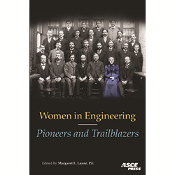 Women in Engineering: Pioneers and Trailblazers: