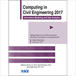 Computing in Civil Engineering 2017: Information Modeling and Data Analytics