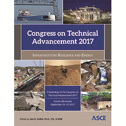 Congress on Technical Advancement 2017: Infrastructure Resilience and Energy
