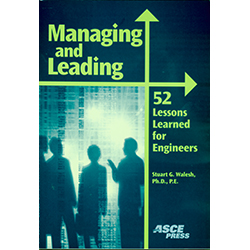 Managing and Leading: 52 Lessons Learned for Engineers