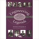 Engineering Legends: Great American Civil Engineers