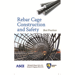 Rebar Cage Construction and Safety: Best Practices