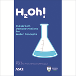 H2Oh!: Classroom Demonstrations for Water Concepts