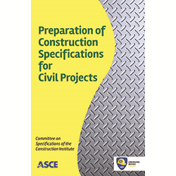 Preparation of Construction Specifications for Civil Projects