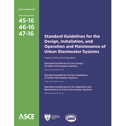 Standard Guidelines for the Design, Installation, and Operation and Maintenance of Urban Stormwater Systems (45-16, 46-16, 47-16)