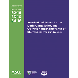 Standard Guidelines for the Design, Installation, and Operation and Maintenance of Stormwater Impoundments (62-16, 63-16, 64-16)