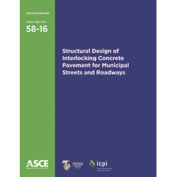 Structural Design of Interlocking Concrete Pavement for Municipal Streets and Roadways (58-16)