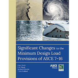 Significant Changes to the Minimum Design Load Provisions of ASCE 7-16