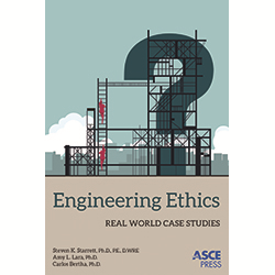 Engineering Ethics: Real World Case Studies
