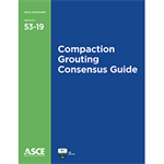 Compaction Grouting Consensus Guide (53-19)