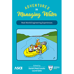 Adventures in Managing Water: Real-World Engineering Experiences