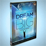 Dream Big DVD