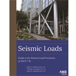 Seismic Loads: Guide to the Seismic Load Provisions of ASCE 7-16
