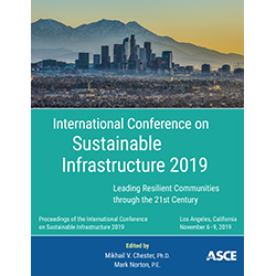 International Conference on Sustainable Infrastructure 2019: Leading Resilient Communities through the 21st Century