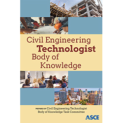 Civil Engineering Technologist Body of Knowledge