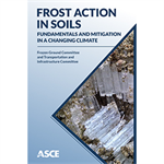 Frost Action in Soils: Fundamentals and Mitigation in a Changing Climate