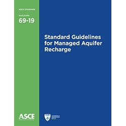 Standard Guidelines for Managed Aquifer Recharge (69-19)