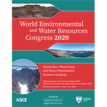 World Environmental and Water Resources Congress 2020: Hydraulics, Waterways, and Water Distribution Systems Analysis