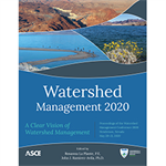 Watershed Management 2020: A Clear Vision of Watershed Management