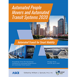 Automated People Movers and Automated Transit Systems 2020: Automated Transit for Smart Mobility