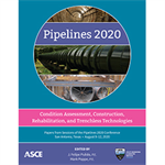Pipelines 2020: Condition Assessment, Construction, Rehabilitation, and Trenchless Technologies