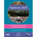 Pipelines 2020: Utility Engineering, Surveying, and Multidisciplinary Topics