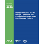 Standard Practice for the Design, Operation, and Evaluation of Supercooled Fog Dispersal Projects (44-20)