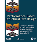 Performance-Based Structural Fire Design: Exemplar Designs of Four Regionally Diverse Buildings using ASCE 7-16, Appendix E