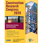 Construction Research Congress 2020: Infrastructure Systems and Sustainability