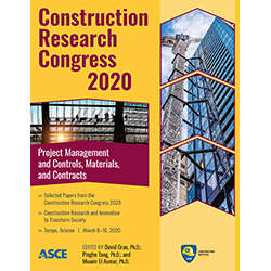 Construction Research Congress 2020: Project Management and Controls, Materials, and Contracts