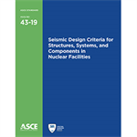Seismic Design Criteria for Structures, Systems, and Components in Nuclear Facilities (43-19)