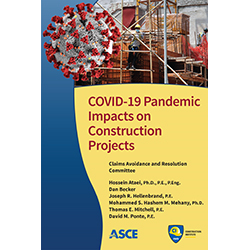 COVID-19 Pandemic Impacts on Construction Projects