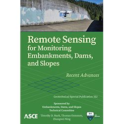 Remote Sensing for Monitoring Embankments, Dams, and Slopes: Recent Advances