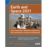 Earth and Space 2021: Space Exploration, Utilization, Engineering, and Construction in Extreme Environments