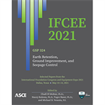 IFCEE 2021: Earth Retention, Ground Improvement, and Seepage Control