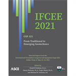 IFCEE 2021: From Traditional to Emerging Geotechnics